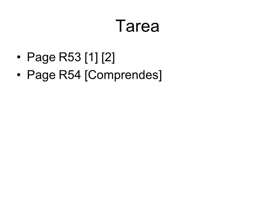 Tarea Page R53 [1] [2] Page R54 [Comprendes]